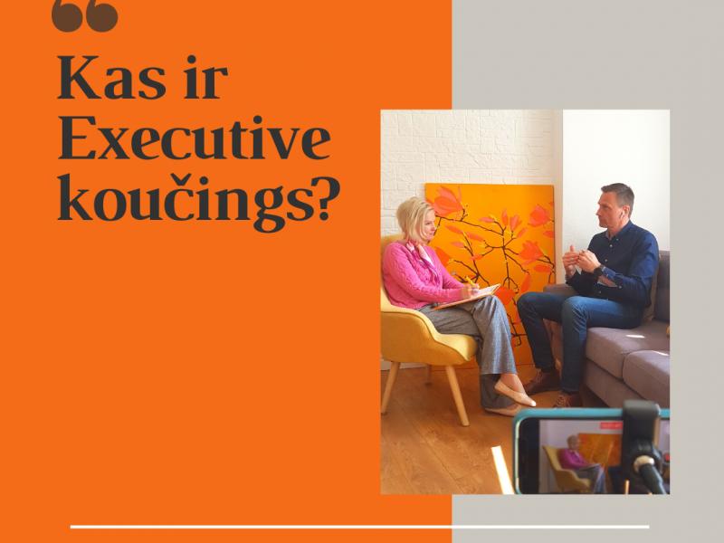 Kas ir Executive koučings?